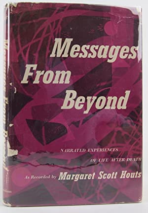 Messages From Beyond: Narrated Experiences of Life After Death