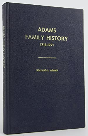 Adams family history;: A history of Joseph Washington Adams and John Leedy Snyder, both of Newport,...