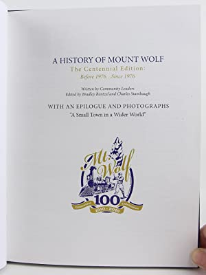 A History of Mount Wolf, The Centennial Edition: Before 1976 . Since 1976: Rentzel, Bradley; ...
