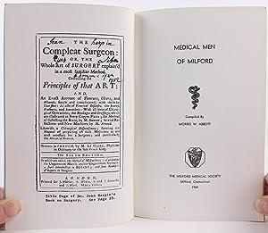 Medical Men of Milford: Abbott, Morris W.