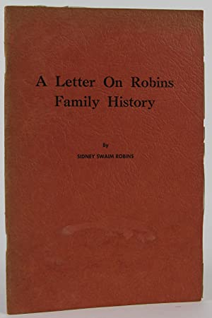 A Letter on Robins Family History: Robins, Sidney Swaim