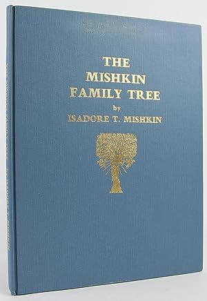 The Mishkin family tree: Mishkin, I. Ted Toreador