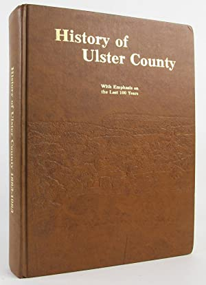 The History of Ulster County [New York],: Kenneth E. Hasbrouck,