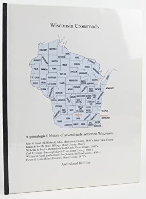 Wisconsin Crossroads: A Genealogical History of Several: Acheson, Bill
