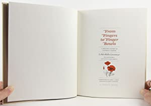 FROM FINGERS TO FINGER BOWLS ( SLIP CASE, SIGNED COPY) A Sprightly History of California Cooking.: ...