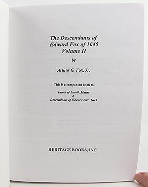 2: The Descendants of Edward Fox of 1645: Fox, Arthur G., Jr.