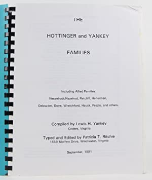 The Hottinger and Yankey families: Including allied families: Nesselrodt/Nazelrod, Ratcliff, ...
