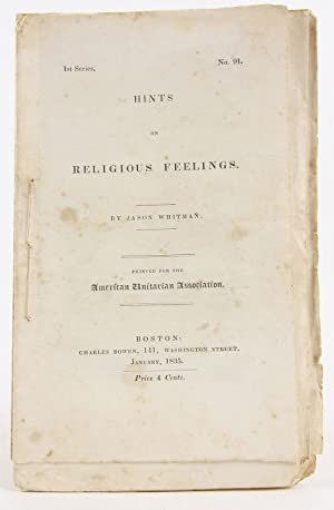 Hints on religious feelings ([Tracts] : 1st series - American Unitarian Association): Whitman, Jason