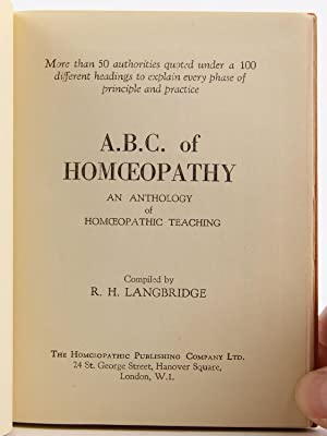 A.B.C. of Homoeopathy: An Anthology of Homoeopathic Teaching: Langbridge, R.H.