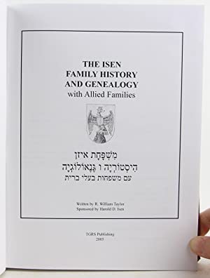 The Isen Family History and Genealogy with Allied Families: Taylor, R. William