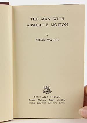 Man with Absolute Motion: Water, S