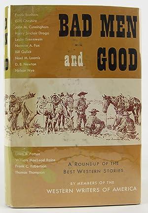 Bad Men and Good