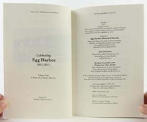 Celebrating Egg Harbor 1861-2011; VOLUME ONE - A Patchwork of Family Memories