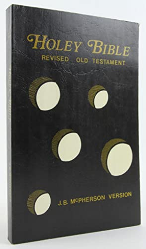 The holey Bible: Revised Old Testament