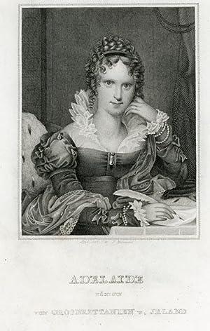 Portrait engraving of Adelaide. Königin von Grossbrittanien und Irland.: ADELAIDE.