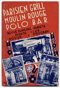 Parisien Grill, Moulin Rouge, Polo Bar.Revue Dancing, Variete, Nighte Club. Müsor. Program, ...