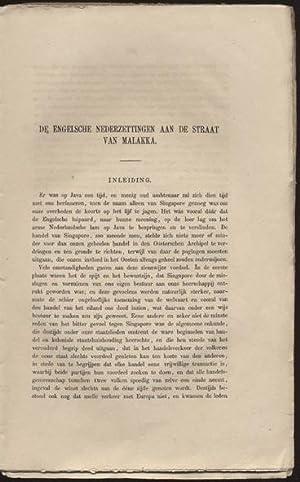 De Engelsche nederzettingen aan de straat van Malakka.: STEYN PARVÉ, D. C.