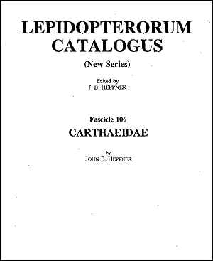 Lepidopterorum Catalogus (new series). Fasc. 106. Carthaeidae: Heppner, John B.