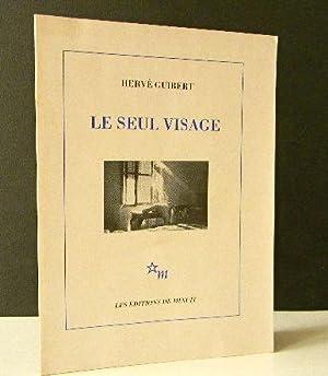 LE SEUL VISAGE.: GUIBERT (Hervé)