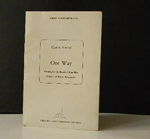 ONE WAY. Frontispice de Bernard Rancillac. Préface: AUTRAND (Charles)