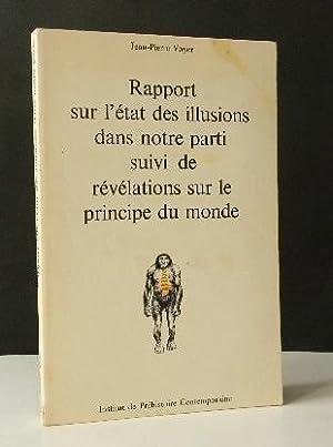 RAPPORT SUR L'ETAT DES ILLUSIONS DANS NOTRE: VOYER (Jean-Pierre)