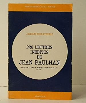 226 LETTRES INEDITES DE JEAN PAULHAN. Contribution: PAULHAN] KOHN-ETIEMBLE (Jeannine)