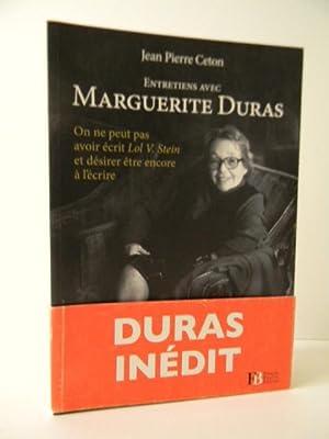 ENTRETIENS AVEC MARGUERITE DURAS.: DURAS] CETON (Jean-Pierre)
