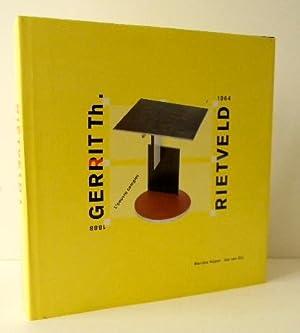 GERRIT Th. RIETVELD. L'œuvre complet 1888-1964: KUPER (Marijke) &