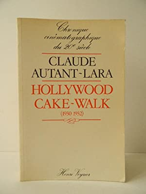 HOLLYWOOD CAKE-WALK (1930-1932)