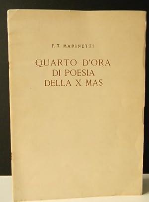 QUARTO D'ORA DI POESIA DELLA X MAS (Musica di sentimenti).: MARINETTI (F.T.)
