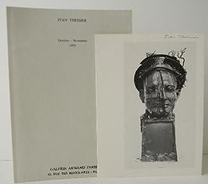 IVAN THEIMER. Catalogue exposition galerie Armand Zerbib: IVAN THEIMER.