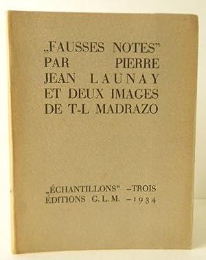 FAUSSES NOTES par Pierre Jean Launay et: G.L.M.] LAUNAY (Pierre