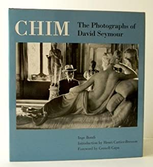 CHIM. The Photographs of David Seymour.