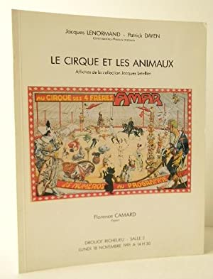 LE CIRQUE ET LES ANIMAUX. Affiches de la collection Jacques Letellier. Catalogue de la vente d?un...