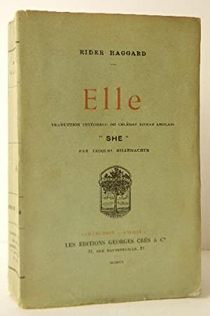 ELLE. Traduction intégrale du célèbre roman anglais: RIDER HAGGARD (Sir