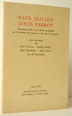 PAUL ELUARD LOUIS PARROT. Hommages rendus à: ELUARD]
