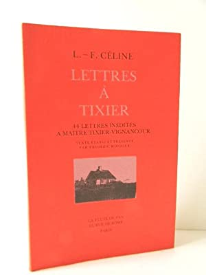 LETTRES A TIXIER.