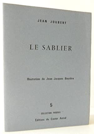 LE SABLIER. Illustration de Jean-Jacques Beyrière.