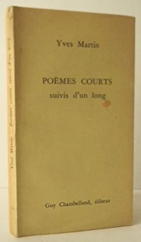 POEMES COURTS suivis d?un long.