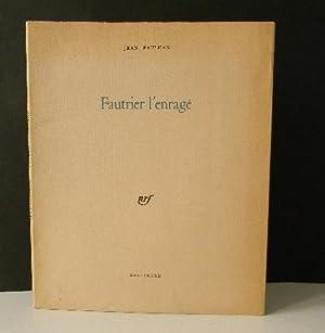 FAUTRIER L'ENRAGE.: PAULHAN (Jean)