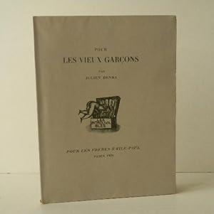 POUR LES VIEUX GARCONS.: BENDA (Julien)