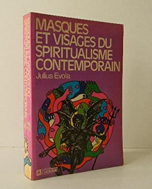 MASQUES ET VISAGES DU SPIRITUALISME CONTEMPORAIN.: EVOLA (Julius)