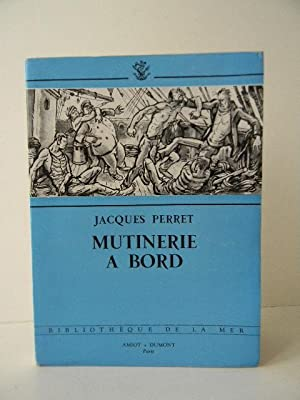 MUTINERIE A BORD.