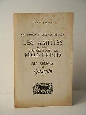 De Maillol et Codet à Segalen LES AMITIES DU PEINTRE GEORGES-DANIEL DE MONFREID ET SES ...