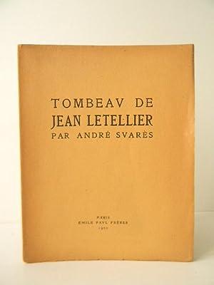TOMBEAU DE JEAN LETELLIER. Un jeune soldat: SUARES (André)