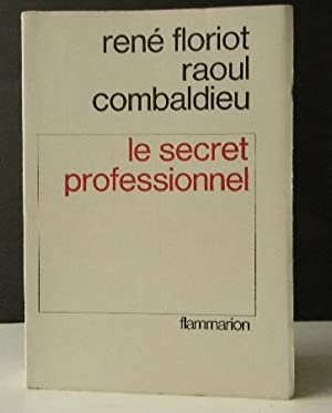 LE SECRET PROFESSIONNEL.