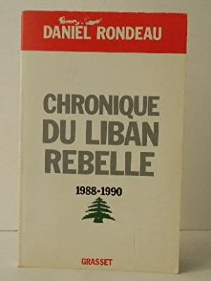 CHRONIQUE DU LIBAN REBELLE. 1988-1990