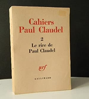 LE RIRE DE PAUL CLAUDEL.