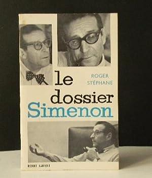 LE DOSSIER SIMENON.: SIMENON] STEPHANE (Roger).