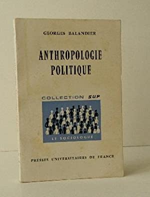 ANTHROPOLOGIE POLITIQUE.